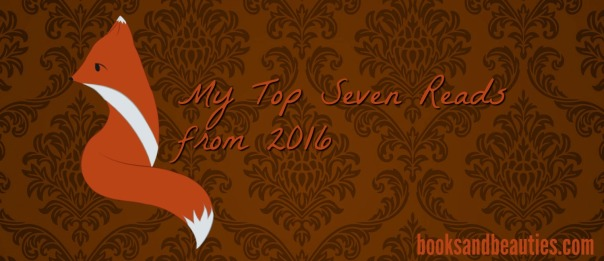 My Top Seven Reads from 2016.jpg