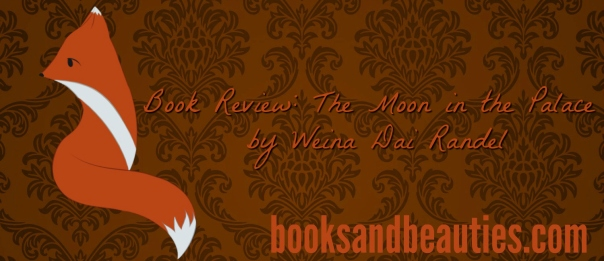 book-review-the-moon-in-the-palace-by-weina-dai-randel