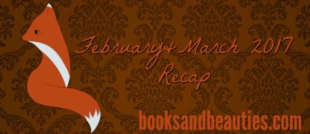 February-March-2017-Recap
